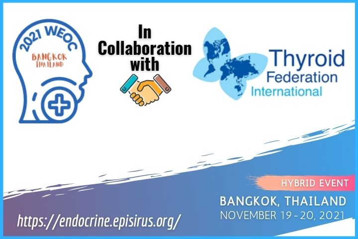 2021WEOC World Endocrine and Obesity Conference is in Collaboration with Thyroid Federation International