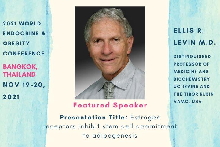 Ellis R. Levin M.D._Speaker_2021 World Endocrine & Obesity Conference_WEOC